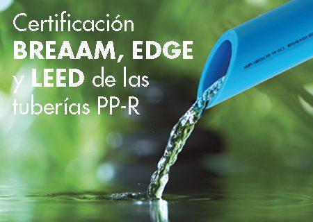 Contribución de las tuberías de PP-R a la certificación medioambiental